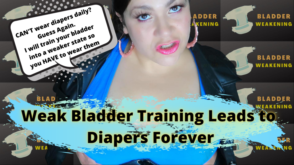Weak bladder training leads to Diapers Forever is a diaper training and incontinence humiliation femdom clip.